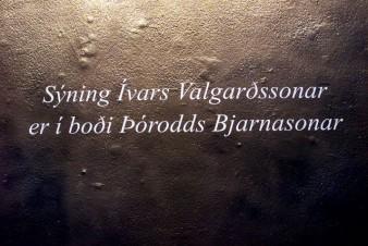 The Exhibition of Ivar Valgarðsson is in the Courtesey of Þóroddur Bjarnason ( 2003 )